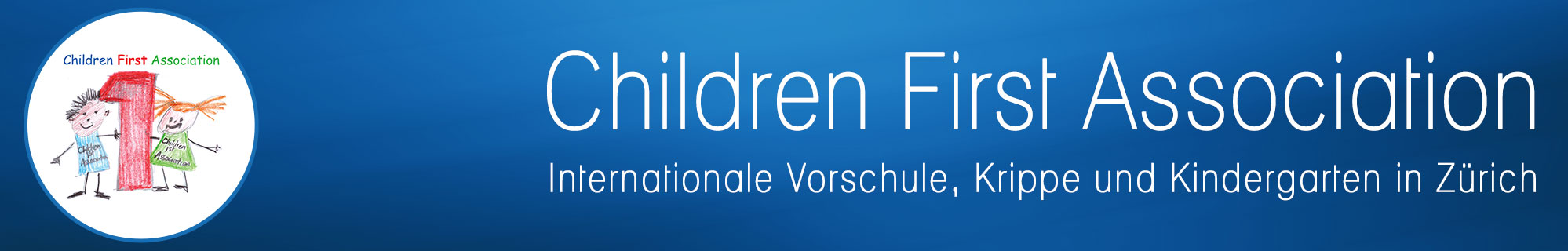 Internationale Vorschule, Krippe und Kindergarten in Zürich | Children First Association